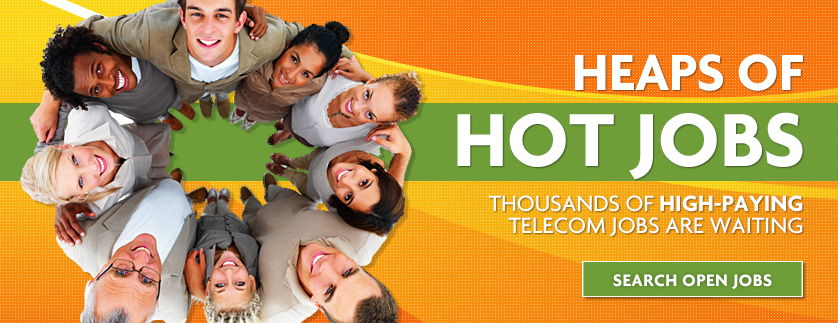 Heaps of Hot Telecom Jobs