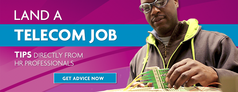 Land a Telecom Job Now